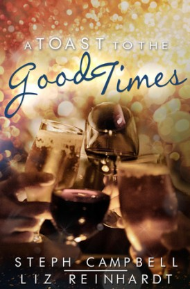 A Toast to the Good Times Review