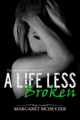 A Life Less Broken Cover Reveal