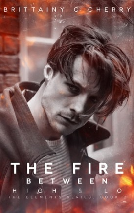 """The Fire Between High & Lo"" Release Blitz/ Giveaway*"