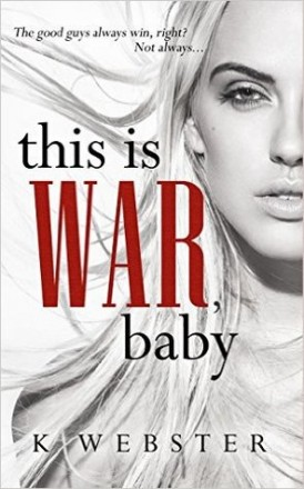 """This Is War, Baby"" Book Review/ Giveaway*"