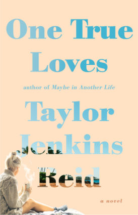 """""""One True Loves"""" Book Review"""