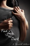 Find You In The Dark Book Review
