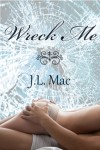Wreck Me Book Review