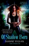 Of Shadow Born Book Review