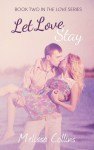 Let Love Stay Book Tour Review