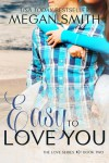Easy To Love You Blog Blitz