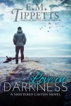 Love In Darkness Blog Tour