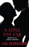 A Little Too Far Book Tour Review