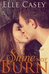 Shine Not Burn Book Tour Review