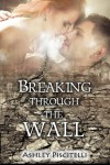 Breaking Through The Wall Release Day Blitz