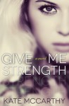 Give Me Strength Book Promo
