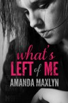 What's Left Of Me Cover Reveal