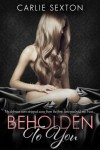 Beholden To You Cover Reveal