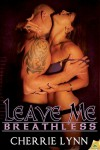 Leave Me Breathless Book Review
