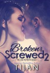Broken and Screwed 2 Book Review