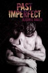 Past Imperfect Book Review