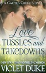Love, Tussles and Takedowns Book Blitz