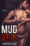 Mud Vein Book Review
