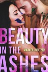 Beauty In The Ashes Cover Reveal