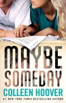 Maybe Someday Book Review