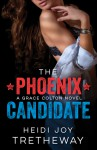 The Phoenix Candidate Book Review/ Giveaway**