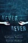 Never Never Book Review/ Giveaway**