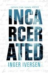 """""""Incarcerated"""" Book Review"""