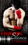 """""""Fighting Silence""""  Signed Giveaway"""