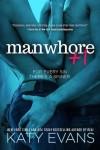"""""""MANWHORE + 1"""" Excerpt Reveal"""