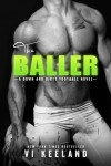 """Baller"" Book Review/ Giveaway*"