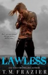 """""""Lawless"""" Excerpt/ Giveaway**"""