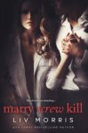 """Marry Screw Kill"" Book Tour Review/ Giveaway**"