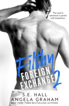 """Filthy Foreign Exchange 2"" Release Blitz/ Giveaway**"