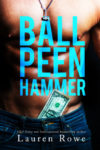 """Ball Peen Hammer"" Excerpt Reveal"