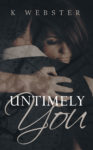 """""""Untimely You"""" Release Blitz/ Giveaway**"""