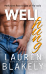 """Well Hung"" Book Review/ Giveaway**"
