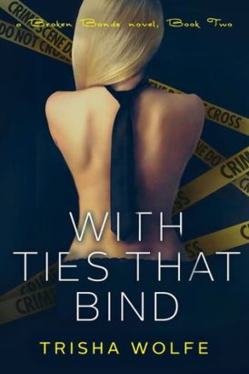 With Ties That Bind: Book Two Book Blitz/ Giveaway**