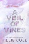 """""""A Veil of Vines"""" Cover Reveal"""
