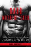 """Badd Motherf*cker"" Cover Reveal/ Giveaway**"