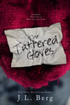 The Tattered Gloves Cover Reveal/ Giveaway**