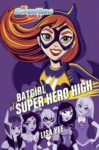 """Batgirl At Super Hero High"" Audio Review"