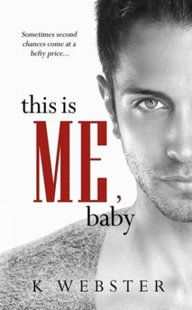 """This Is Me, Baby"" Book Review/ Giveaway**"