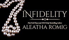 Infidelity World by Aleatha Romig