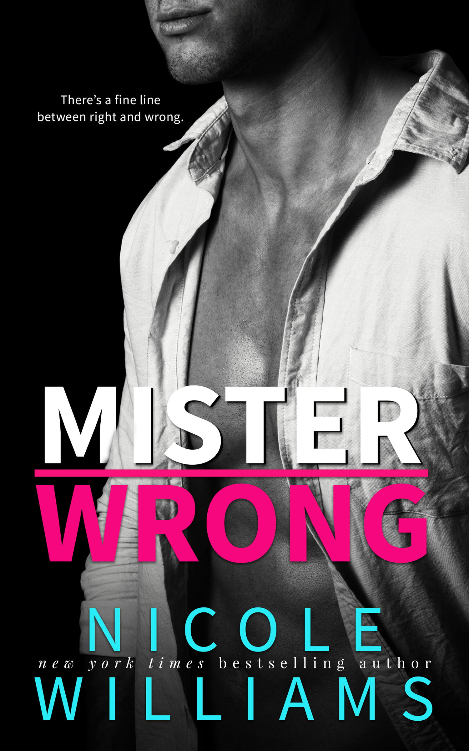 Mister Wrong by Nicole Williams