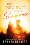 """The Hard Truth About Sunshine"" Cover Reveal"