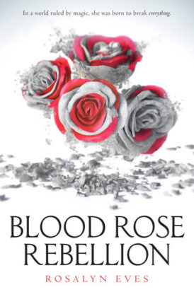 """Blood Rose Rebellion"" Book Review"