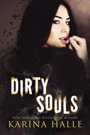 Dirty Souls by Karina Halle