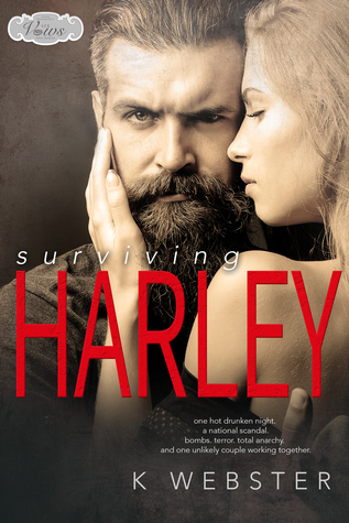 Surviving Harley by K. Webster