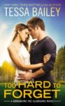 Too Hard To Forget Book Blitz/ Giveaway