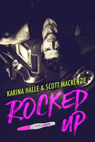 Rocked Up by Karina Halle, Scott Mackenzie